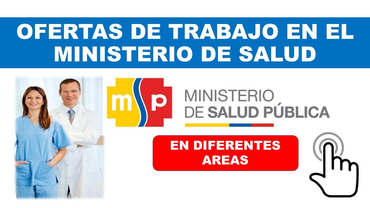 Ofertas de trabajo en el Ministerio de Salud