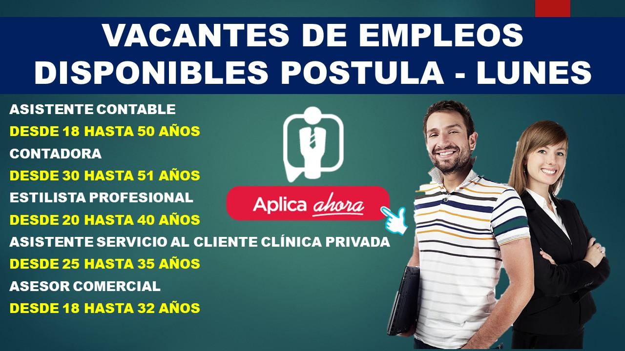 VACANTES DE EMPLEOS DISPONIBLES POSTULA - LUNES
